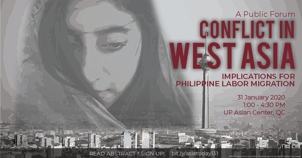 Conflict in West Asia: Implications on Philippine Labor Migration | A Forum (31 Jan 2020)