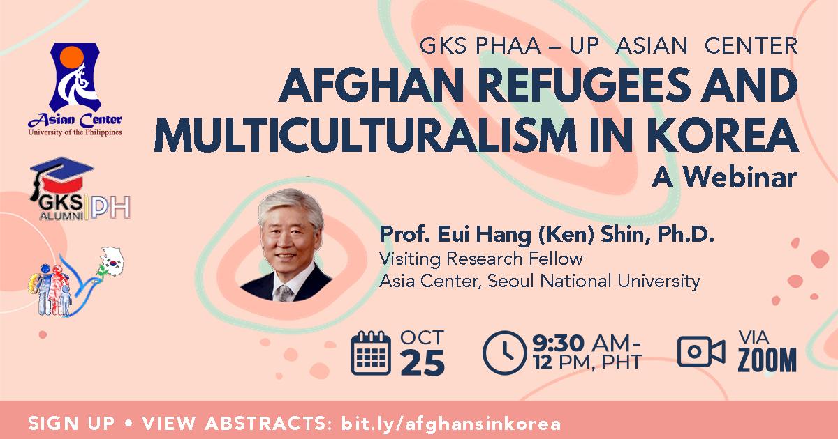 Afghan Refugees and Multiculturalism in Korea | A Webinar  (25 Oct 2021)