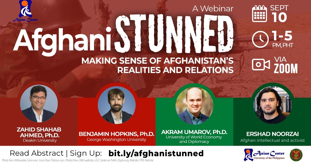 AfghaniSTUNNED: Making Sense of Afghanistan's Realities and Relations  |  A Webinar (10 Sept 2021)