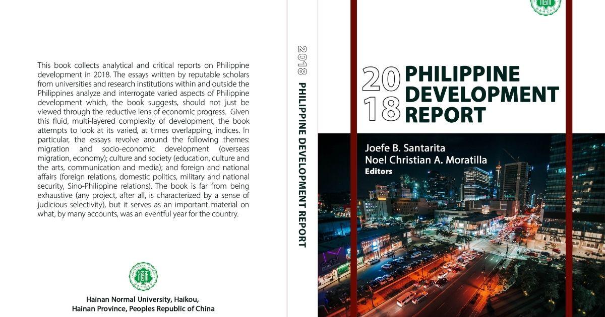 A Survey of Migration, Culture, Media, IR, Economics, Politics and Education: '2018 Philippine Development Report'