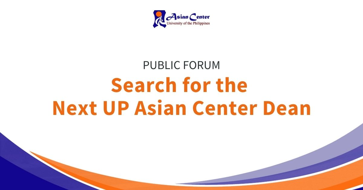 The Search for the Next Asian Center Dean: A Public Forum