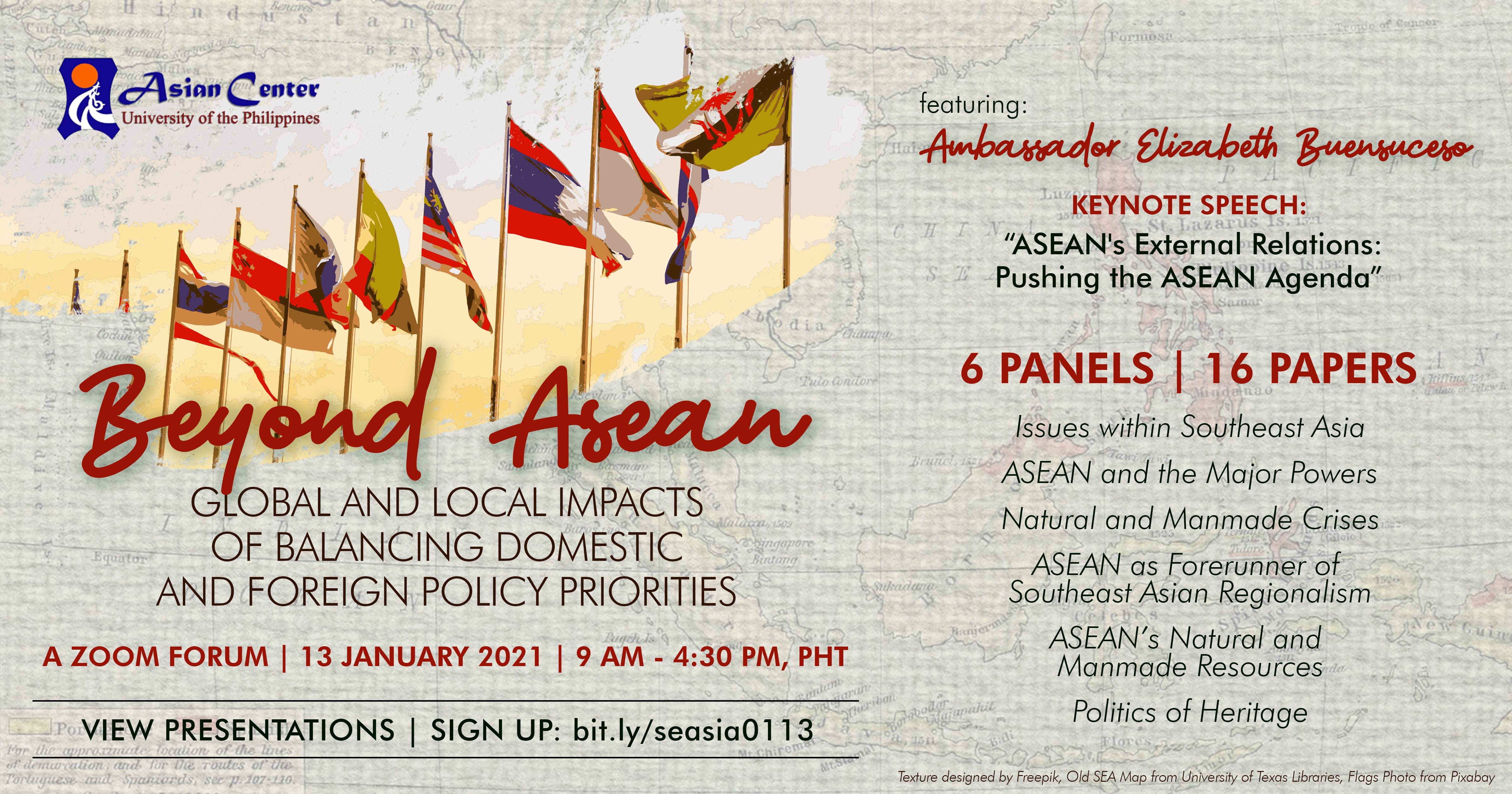 Beyond ASEAN: Global and Local Impacts of Balancing Domestic and Foreign Policy Priorities | A Zoom Forum (13 Jan 2021)