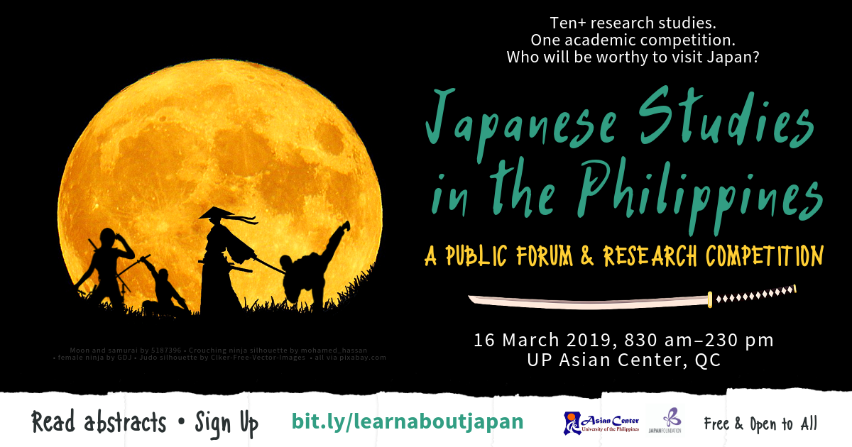 Japanese Studies in the Philippines | A Public Forum and Research Competition, 16 March 2019