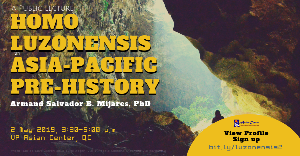 Homo Luzonensis in Asia-Pacific Pre-History: A Public Lecture, 2 May 2019