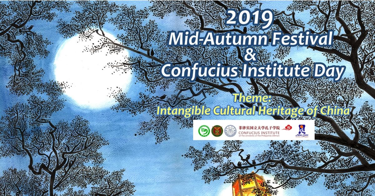 The Intangible Cultural Heritage of China: The 2019 Mid-Autumn Festival and Confucius Institute Day | 11 September