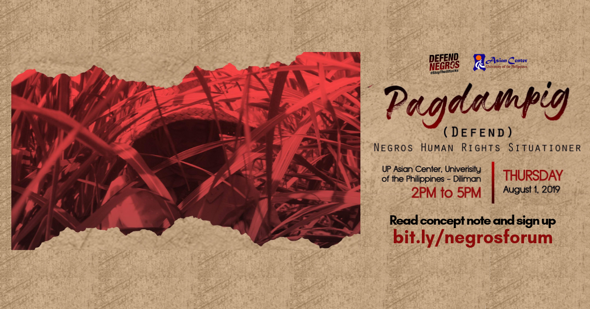 Pagdampig: Negros Human Rights Situationer | A Public Forum, 1 Aug 2019