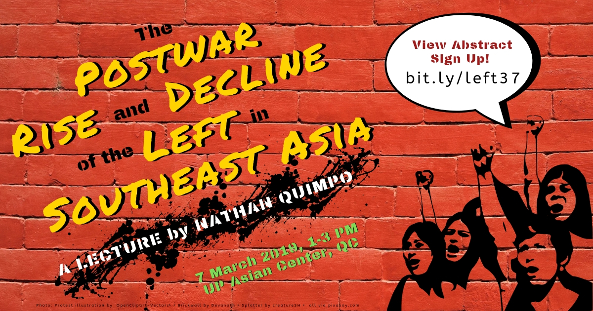 The Postwar Rise and Decline of the Left in Southeast Asia | A Public Lecture, 7 March 2019