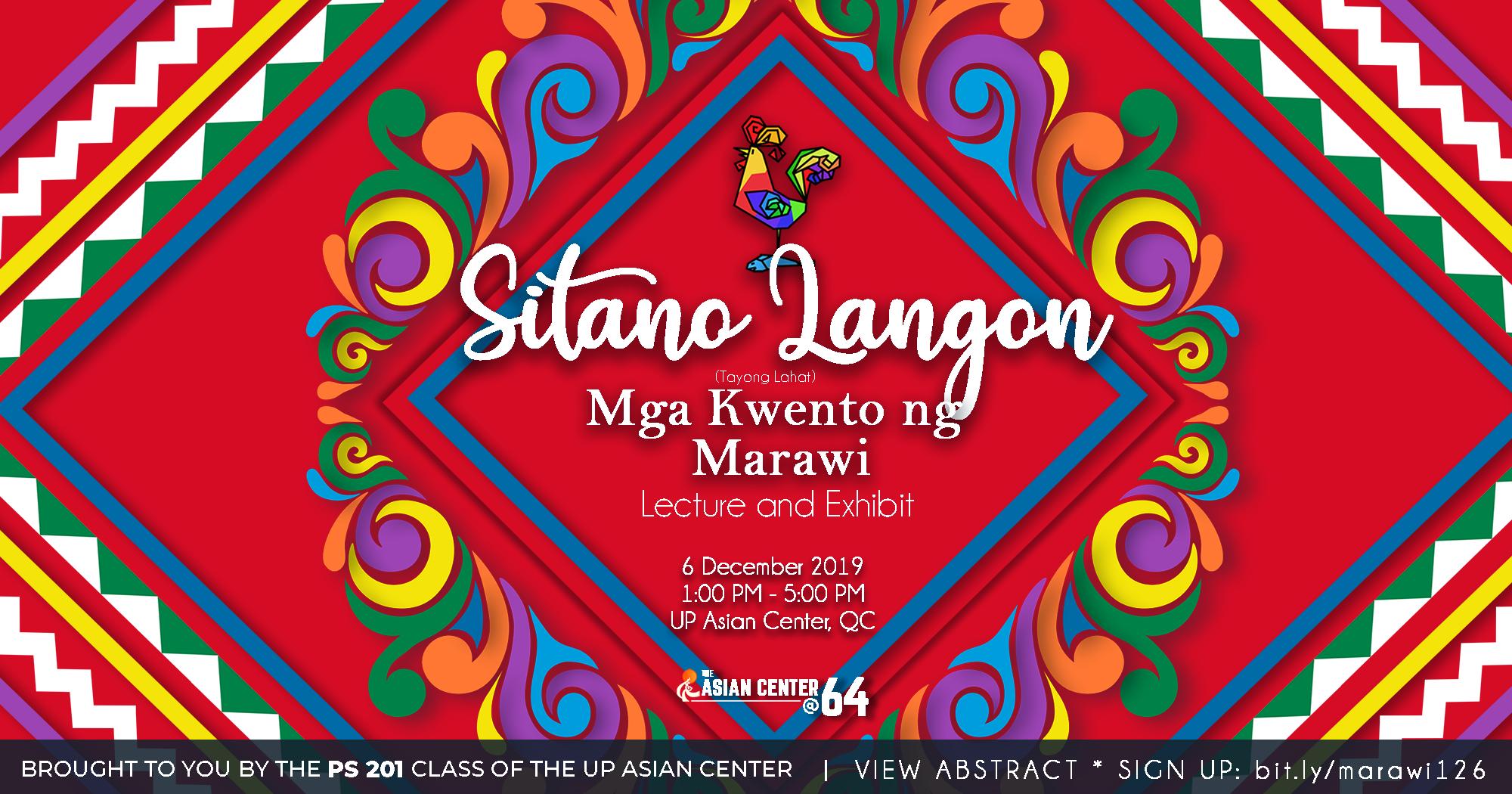 Sitano Langon: Mga Kwento ng Marawi | A Lecture-Exhibit