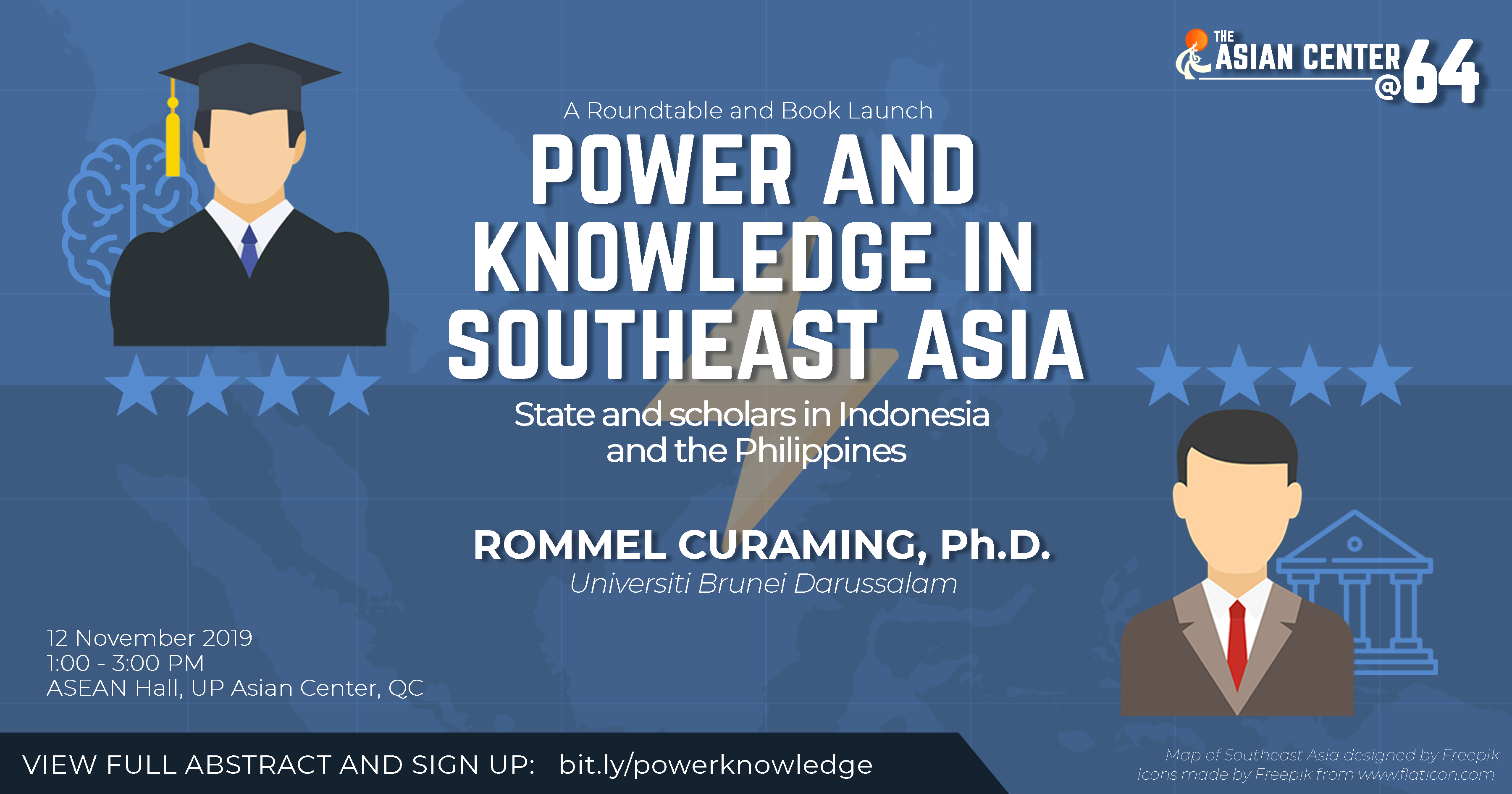 Power and Knowledge in Southeast Asia: State and Scholars in Indonesia and the Philippines | A Roundtable-Book Launch