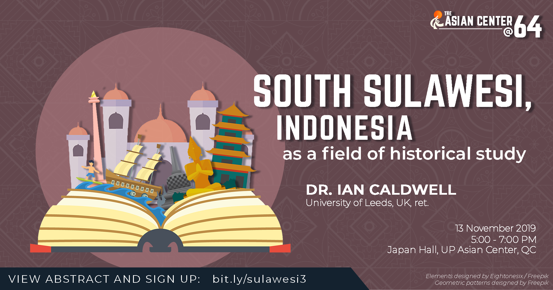South Sulawesi, Indonesia as a Field of Historical Study | A Public Lecture