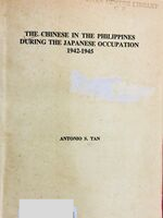 The Chinese in the Philippines during the Japanese Occupation, 1942–1945