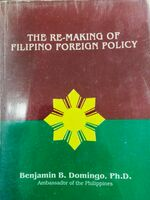 The Re-Making of Filipino Foreign Policy
