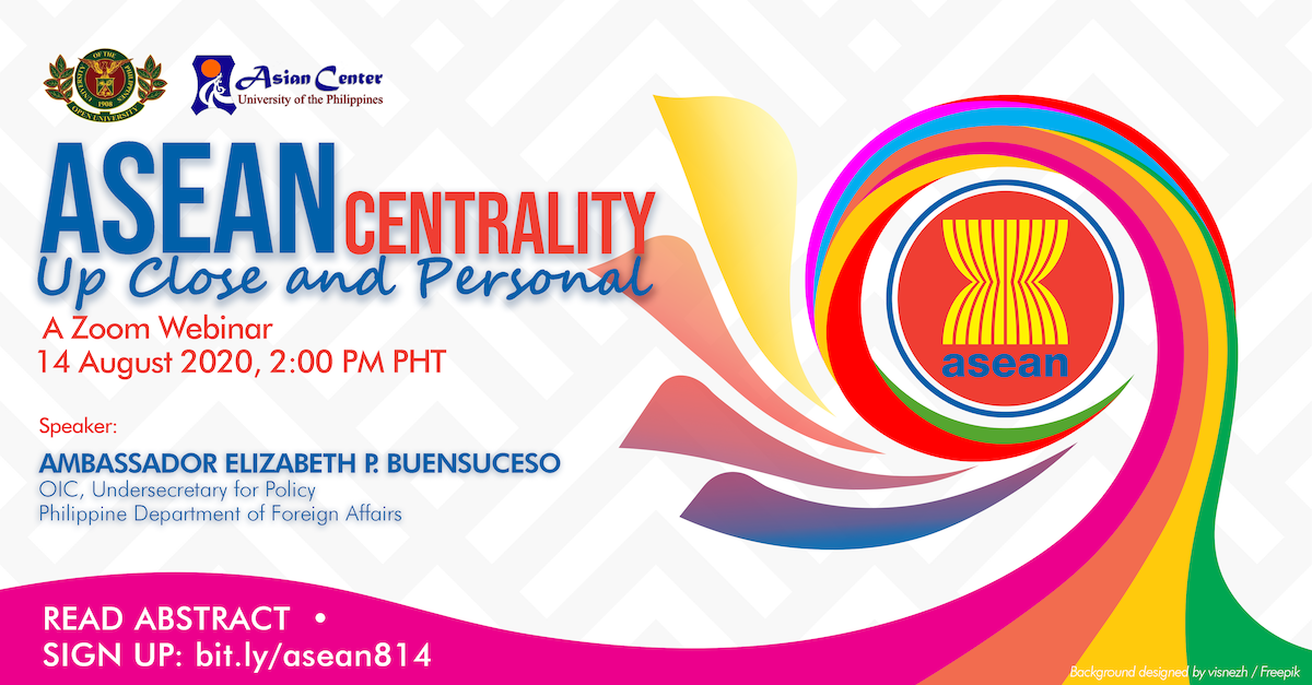 ASEAN Centrality: Up Close and Personal | A Zoom Webinar