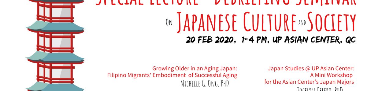 Japanese Society and Culture: A Lecture and Debriefing Seminar (20 Feb 2020)