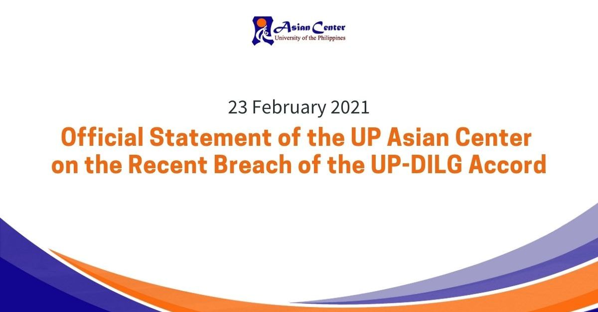 UP Asian Center Issues Statement on the Recent Breach of the UP-DILG Accord
